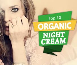 Top 10 Organic Night Creams