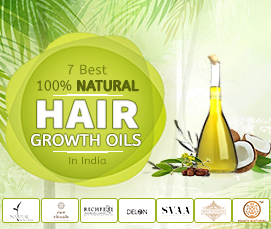 7 Best 100% Natural Hair Growth Oil in India