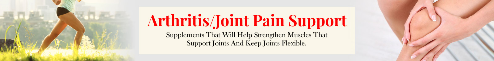 Arthritis/Joint Pain Support