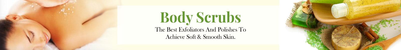 Body Polishers, Exfoliators & Scrubs
