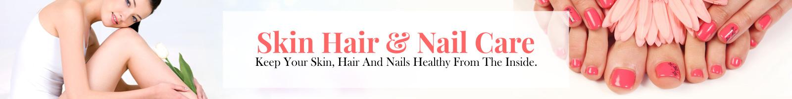 Skin Hair & Nail Care