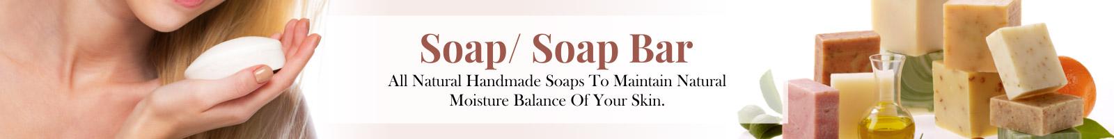 Soaps/ Soap Bar