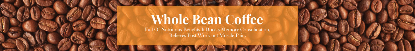 Whole bean Coffee